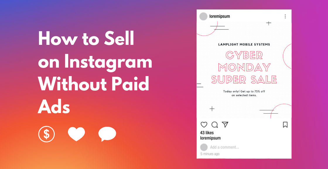 How to Sell on Instagram Without Paid Ads