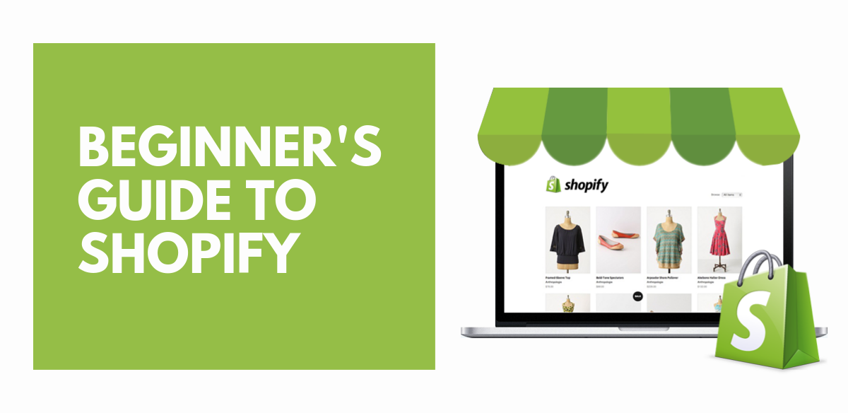 Beginner's guide to shopify